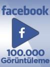 100000 Adet Facebook Video Görüntüleme