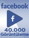 40000 Adet Facebook Video Görüntüleme