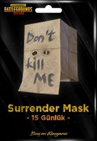 Surrender Mask (15 Days)