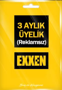 Exxen 3 Aylık Üyelik (Reklamsız)