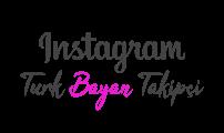 Instagram Türk Bayan Takipçi