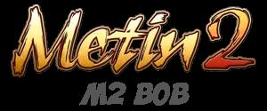 Metin2 M2 BOB
