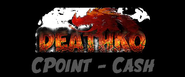 Deathko 10000 CPoint + 5000 Bonus