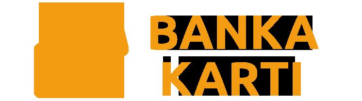 BANKA KARTI