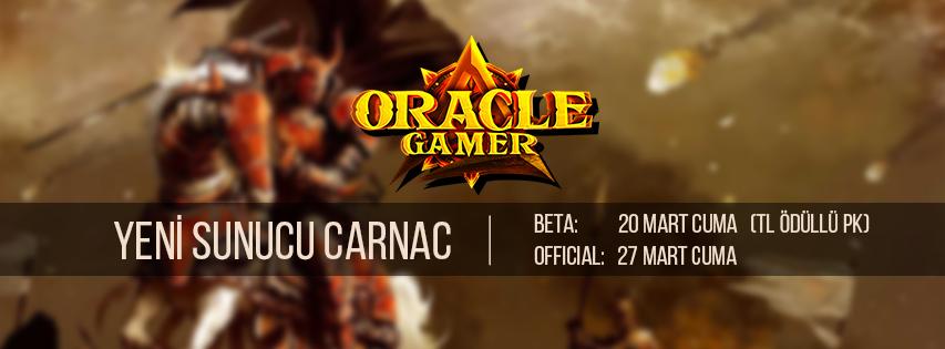 Oracle Gamer Yeni Sunucu Carnac