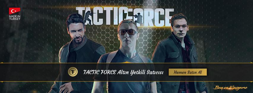 Tactic Force Altın Satışı Klasgame'de